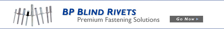 BP Blind Rivets - Premium Fastening Solutions - Go Now